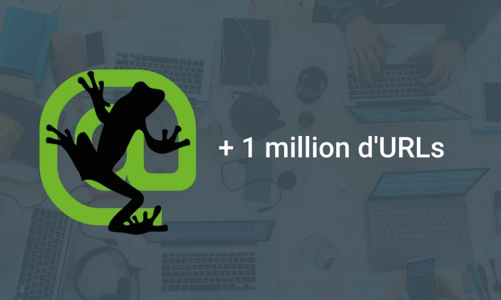 Comment crawler un million de pages avec Screaming Frog?
