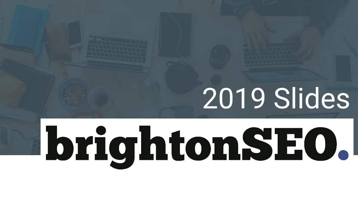 brightonseo2019 slides