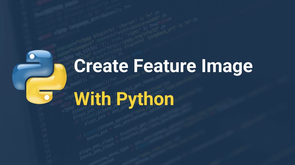 Create Feature Image With Python