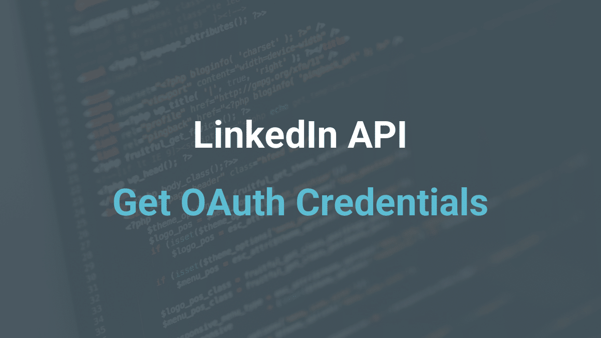 Linkedin api, get oauth credentials