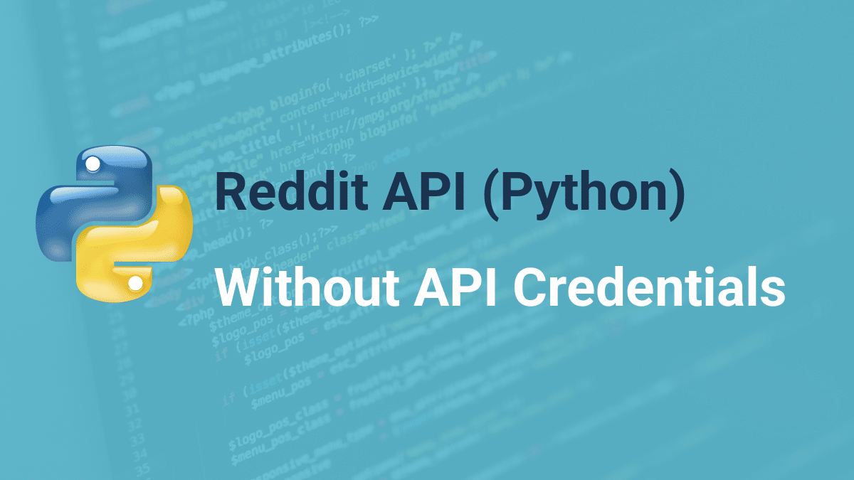 reddit api with python without api credentials