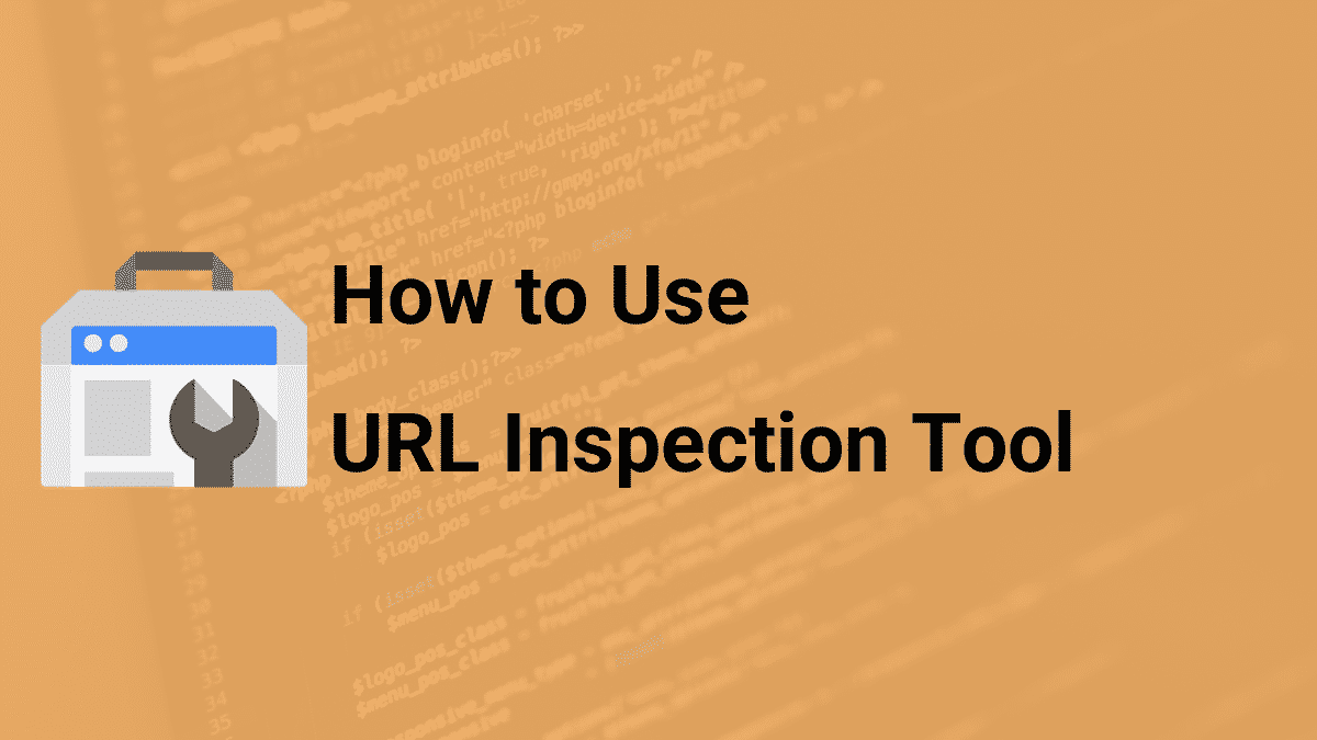how to use the url inspection tool